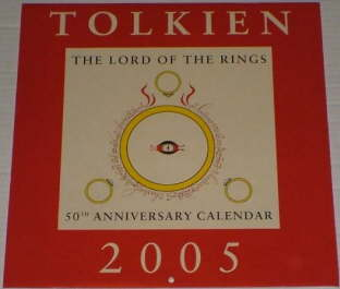 Tolkien 2005 - LotR 50th Anniversary Calendar. Issued shrink-wrapped