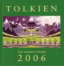Tolkien 2006: The Hobbit Diary. Hardback.