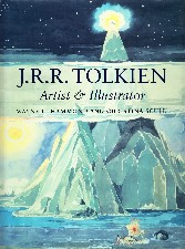 J.R.R. Tolkien: Artist and Illustrator. 1995. Hardback in dustwrapper