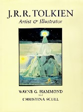 J.R.R. Tolkien: Artist and Illustrator. 2004. Hardback in dustwrapper