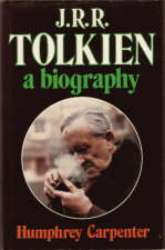 J.R.R. Tolkien: A Biography. 1977. Hardback in dustwrapper.