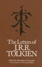 The Letters of J.R.R. Tolkien. 1981. Hardback in dustwrapper.