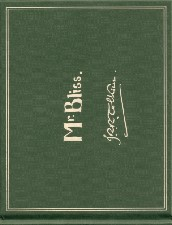 Mr. Bliss. 2007. Hardback. Issued in a slipcase.