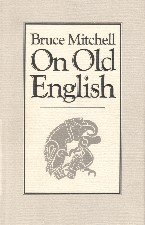 On Old English. 1988. Hardback in dustwrapper.
