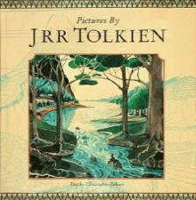 Pictures by J.R.R. Tolkien. 1992. Hardback in dustwrapper.