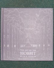The Art of The Hobbit. 2011. Hardback. Issued in a slipcase.