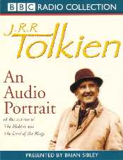 J.R.R. Tolkien: An Audio Portrait. 2001. Two cassette set.