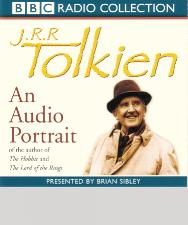 J.R.R. Tolkien: An Audio Portrait. 2001. Two CD set.