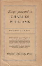 Essays Presented to Charles Williams. 1947. Hardback in dustwrapper.