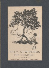 Fifty New Poems for Children. 1922. Hardback.