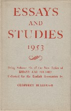 Essays and Studies 1953. Hardback in dustwrapper.