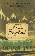 Return to Bag-End. 2007. Hardback in dustwrapper