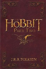 The Hobbit Part Two. 2012. Paperback.