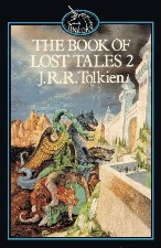 Book of Lost Tales, Part II. 1986. Paperback.