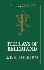 Lays of Beleriand. 1988. Hardback in dustwrapper.