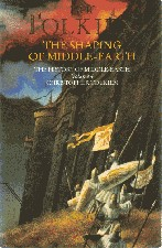 Shaping of Middle-earth. 1989/1993. Paperback.