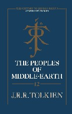 Peoples of Middle-earth. 1996. Hardback in dustwrapper.