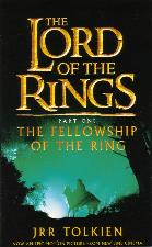 The Fellowship of the Ring. 2003. Paperback.