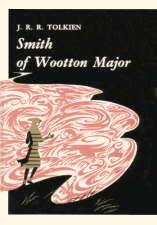 Smith of Wootton Major. 1967. Hardback.